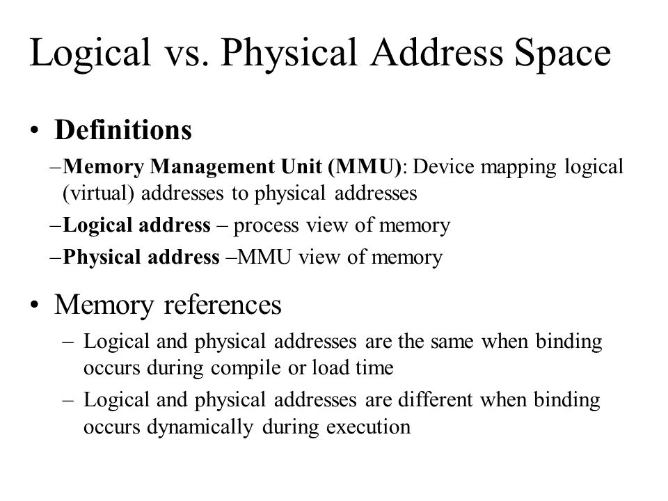 Paging Operating System responsibilities –Maintain the page table –Allocate sufficient pages from free frames to execute a program Benefit: Logical address space of a process can be noncontiguous and allocated as needed Issue: Internal fragmentation Definition: A page is a fixed-sized block of logical memory, generally a power of 2 in length between 512 and 8,192 bytes Definition: A frame is a fixed-sized block of physical memory.