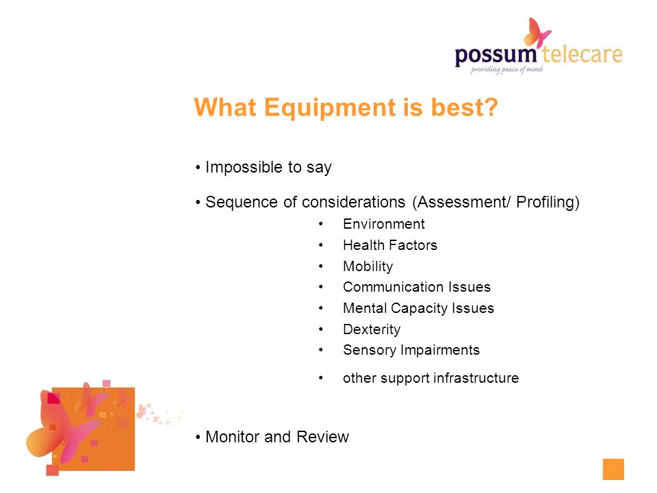 What Equipment is best.