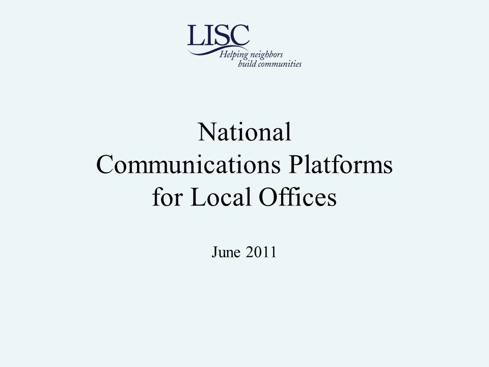 National Communications Platforms for Local Offices June 2011