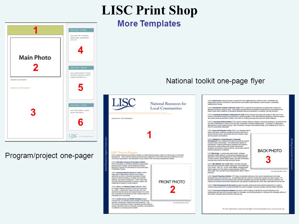 LISC Print Shop More Templates National toolkit one-page flyer Program/project one-pager 2 1 4 3 1 5 2 3 6