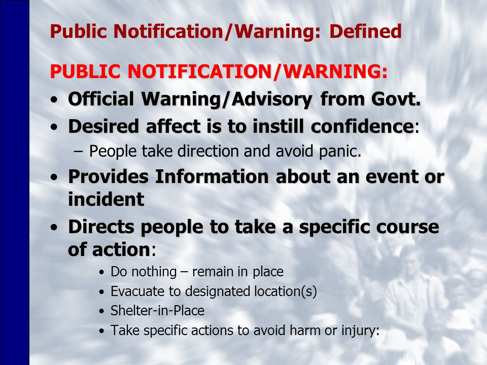 Public Notification/Warning: Defined PUBLIC NOTIFICATION/WARNING: Official Warning/Advisory from Govt.Official Warning/Advisory from Govt.