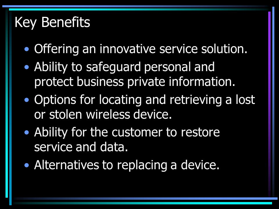 Key Benefits Offering an innovative service solution.