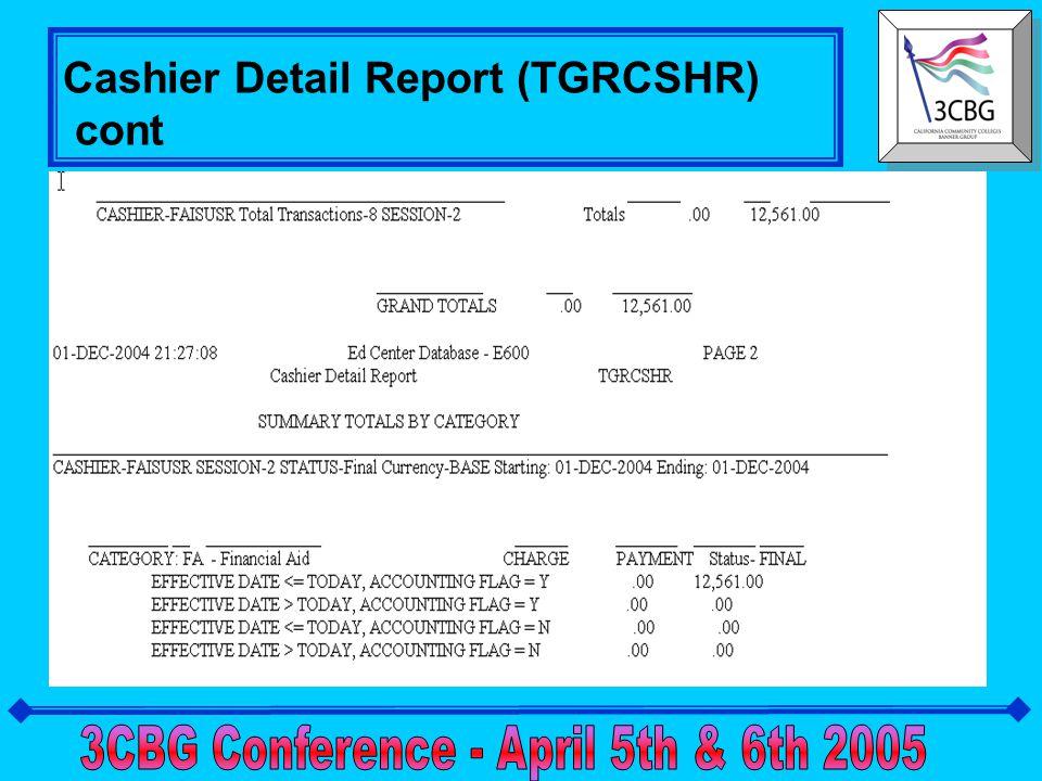 Cashier Detail Report (TGRCSHR)