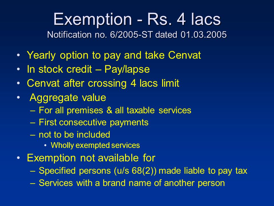 Exemption - Rs. 4 lacs Notification no.