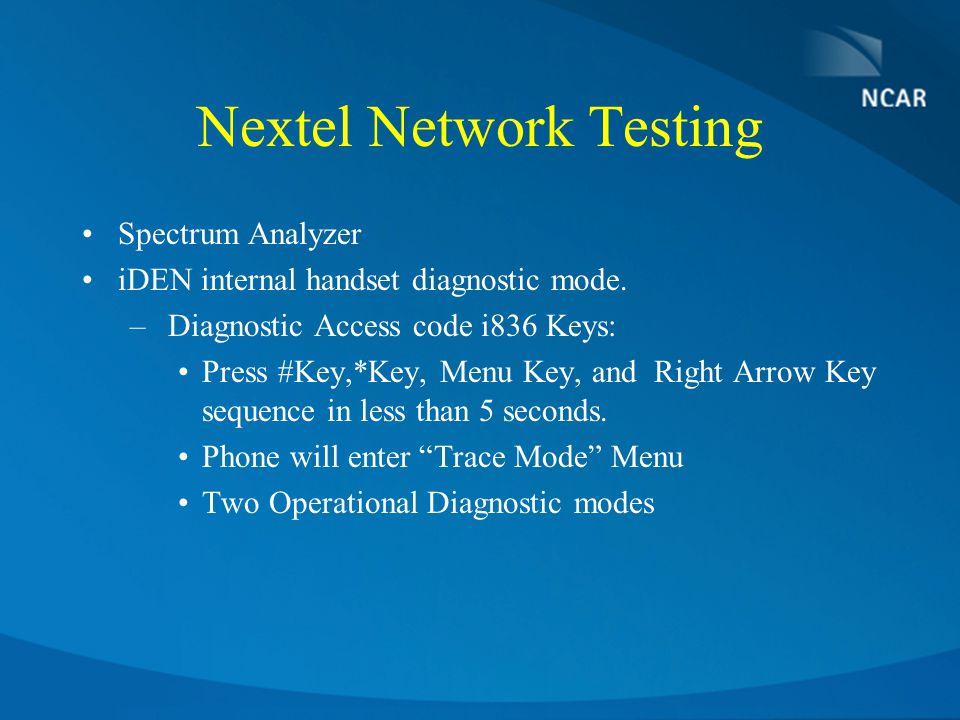 Nextel Network Testing Spectrum Analyzer iDEN internal handset diagnostic mode.
