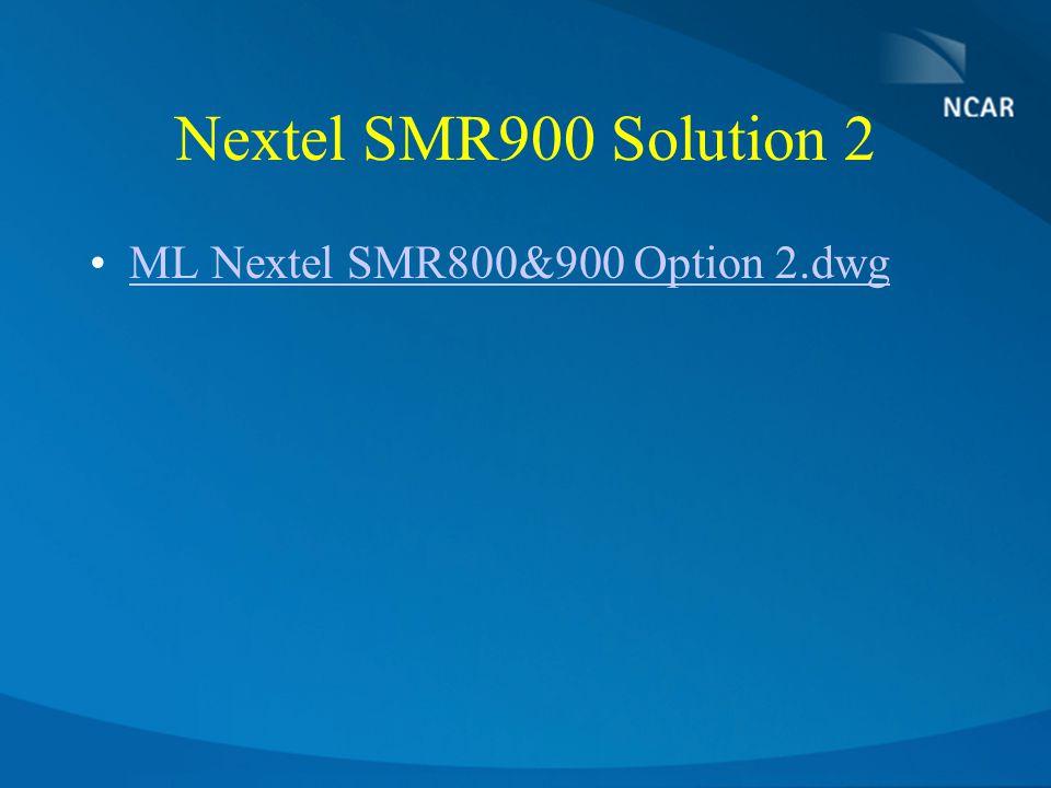 Nextel SMR900 Solution 2 ML Nextel SMR800&900 Option 2.dwg