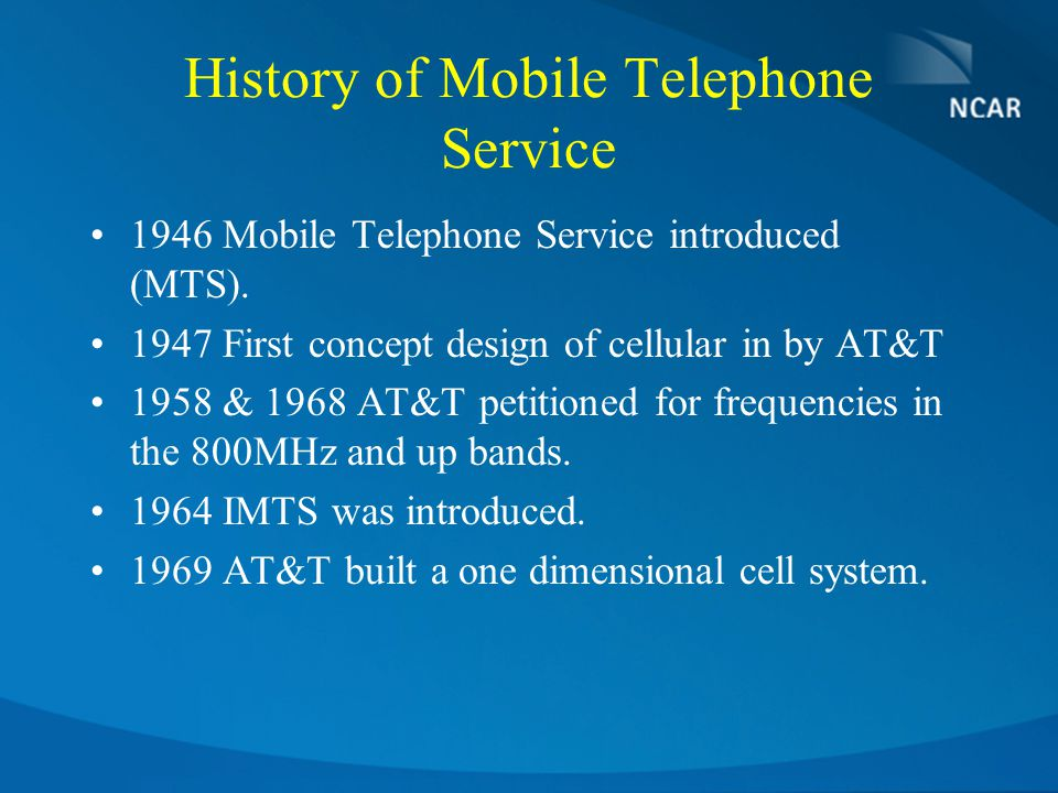 History of Mobile Telephone Service 1946 Mobile Telephone Service introduced (MTS).
