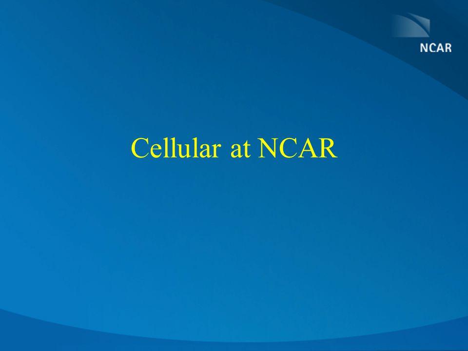 Cellular at NCAR