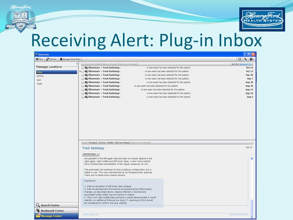 Receiving Alert: Plug-in Inbox