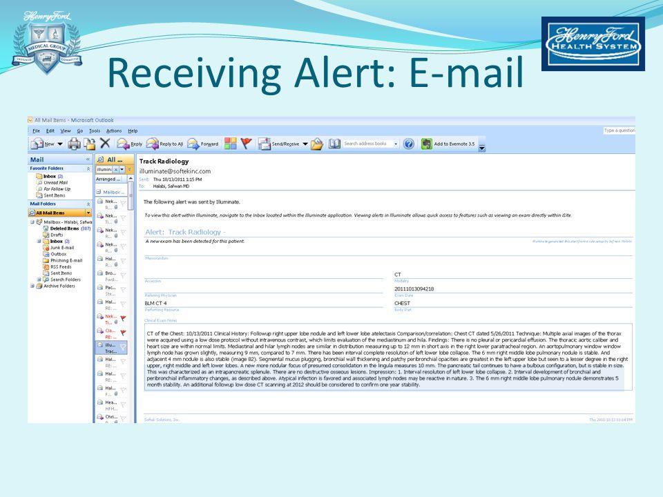 Receiving Alert: E-mail
