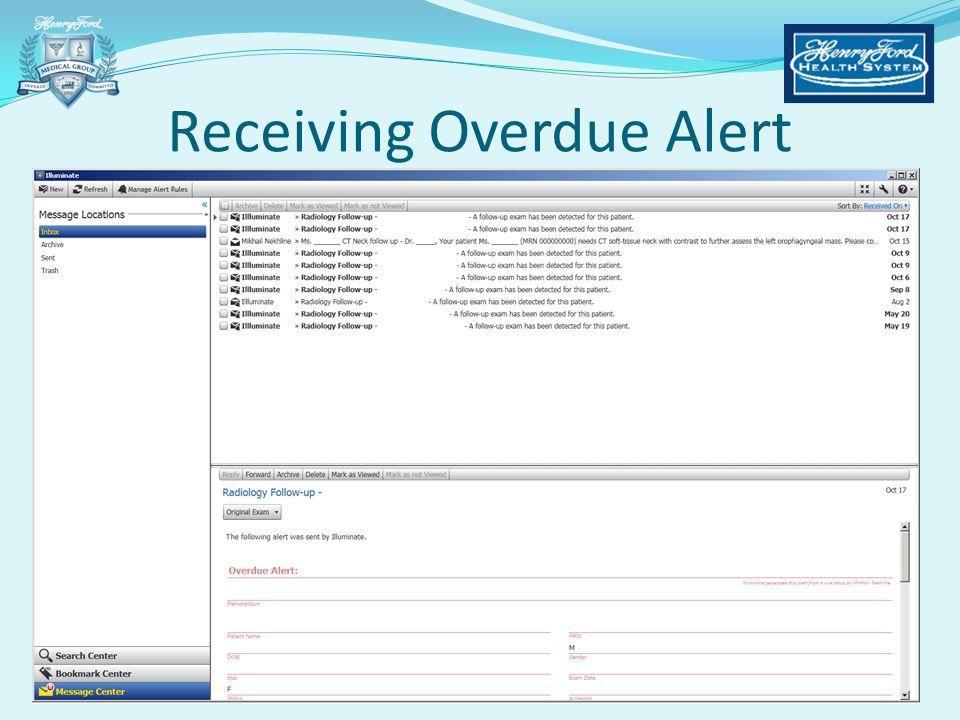 Receiving Overdue Alert
