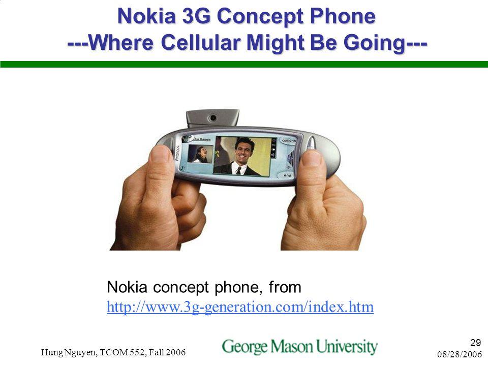 08/28/2006 Hung Nguyen, TCOM 552, Fall 2006 28 Other Wireless Status Data Wireless companies market cap –March 2000 --- $794B –March 2001 --- $265B Wi