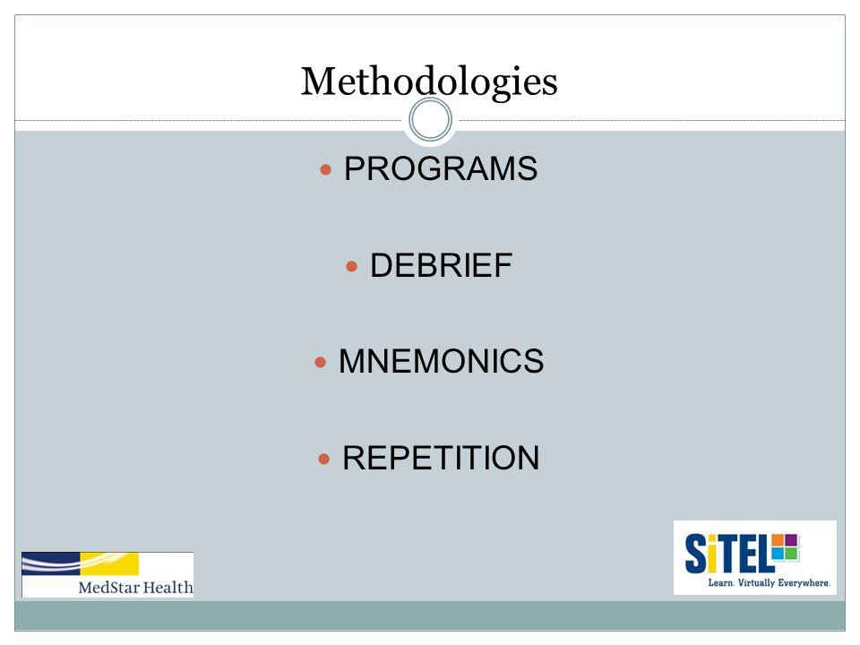 Methodologies PROGRAMS DEBRIEF MNEMONICS REPETITION