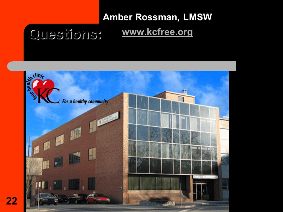 22 Questions: Amber Rossman, LMSW www.kcfree.org