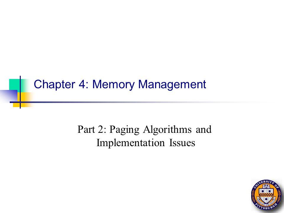 Chapter 4 32 CS 1550, cs.pitt.edu (originaly modified by Ethan L.