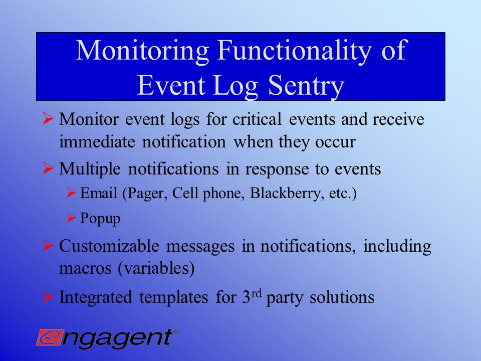 Event Log Sentry Centralized Event Log Monitoring and Management
