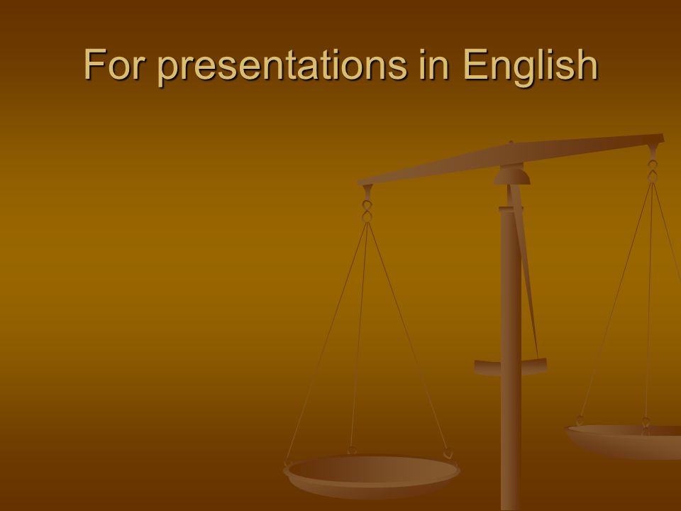 For presentations in English