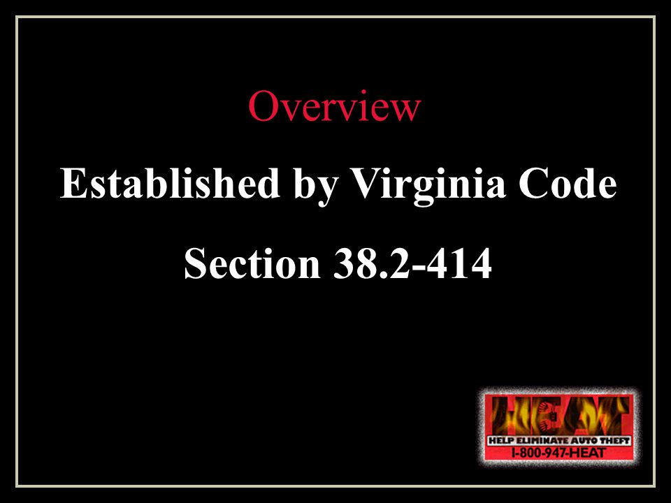 Overview Established by Virginia Code Section 38.2-414