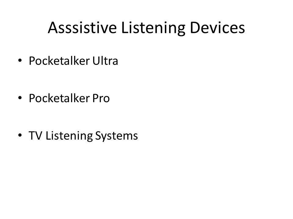 Asssistive Listening Devices Pocketalker Ultra Pocketalker Pro TV Listening Systems