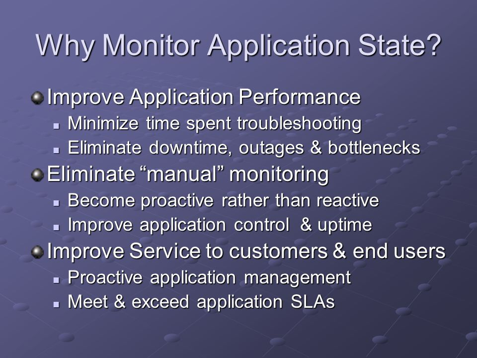 Why Monitor Application State.