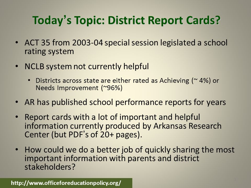 Today's Topic: District Report Cards.