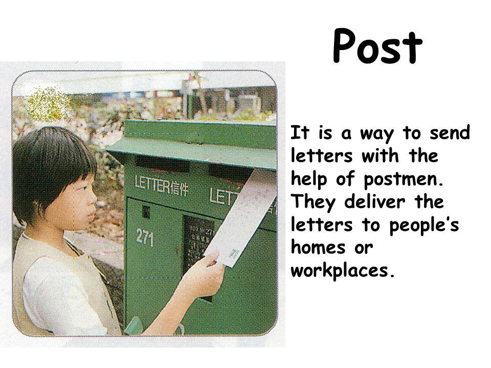 What about some of the ways of communication in modern times?