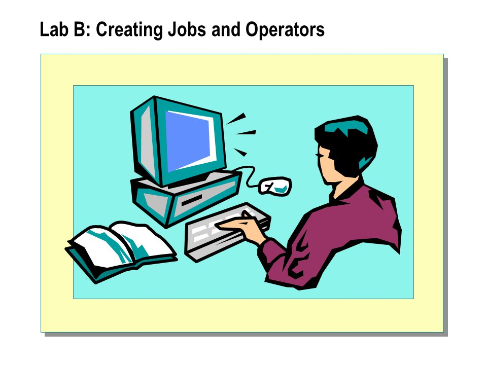 Lab B: Creating Jobs and Operators