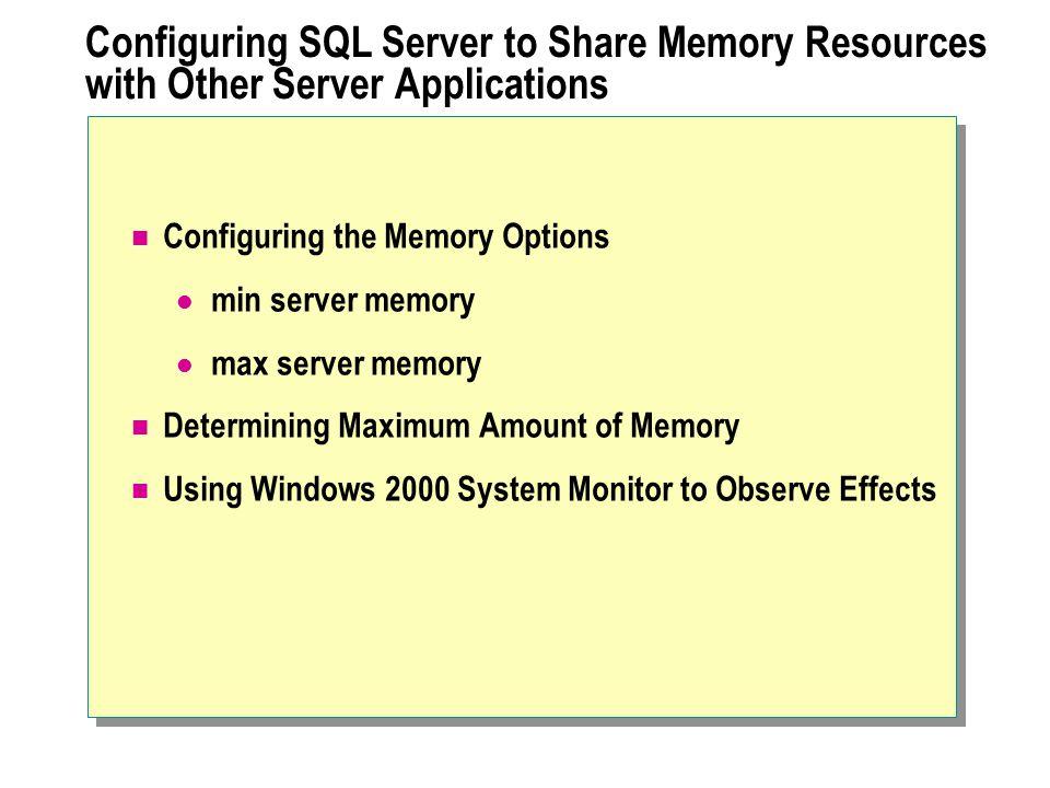 Lab A: Configuring SQL Server