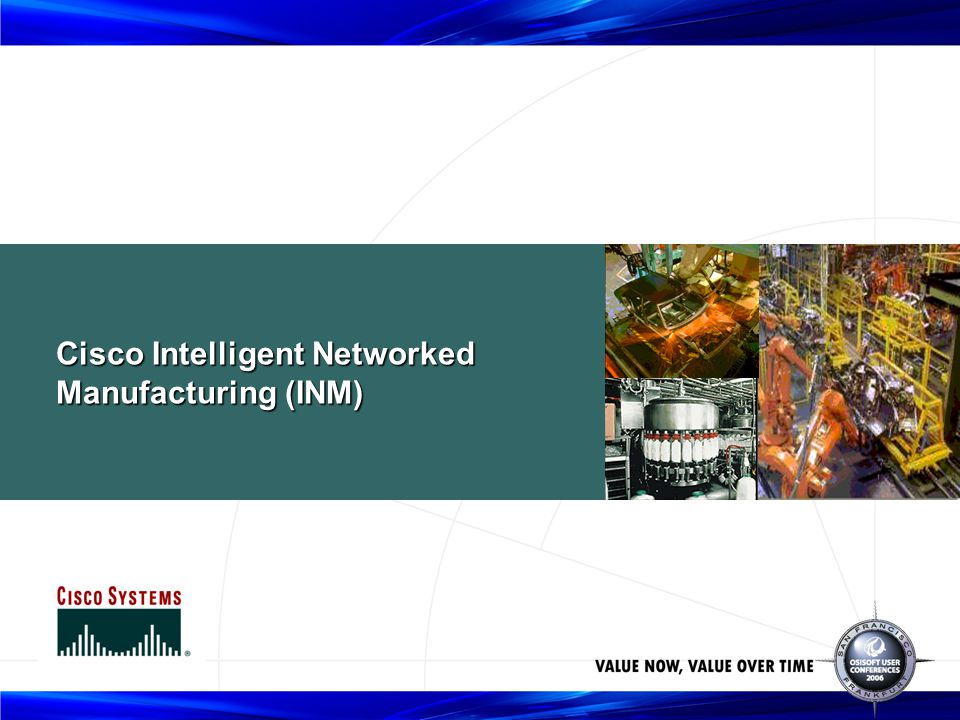 Cisco Intelligent Networked Manufacturing (INM)