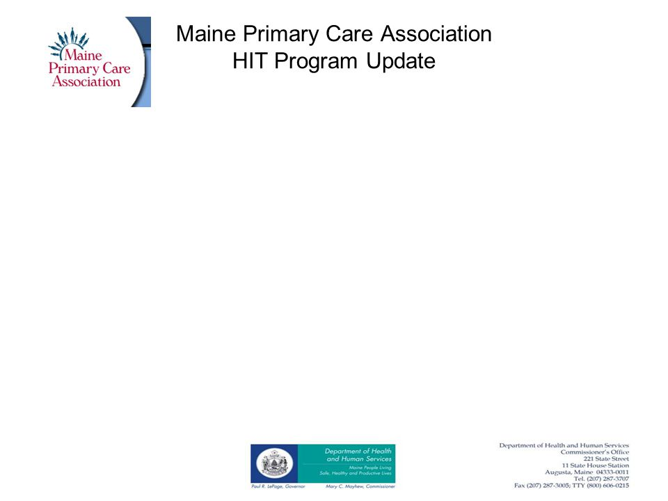 Maine Primary Care Association HIT Program Update