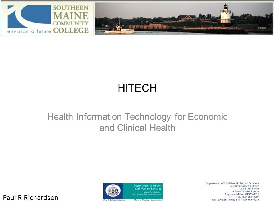 HITECH Health Information Technology for Economic and Clinical Health Paul R Richardson