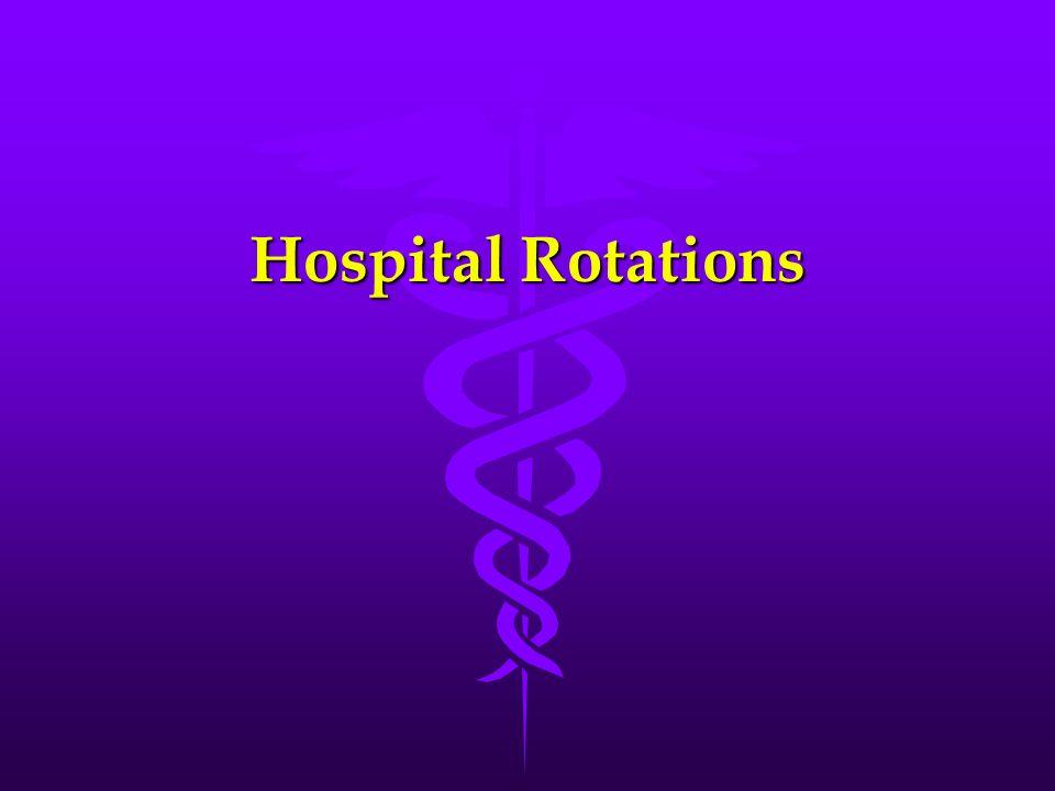Hospital Rotations