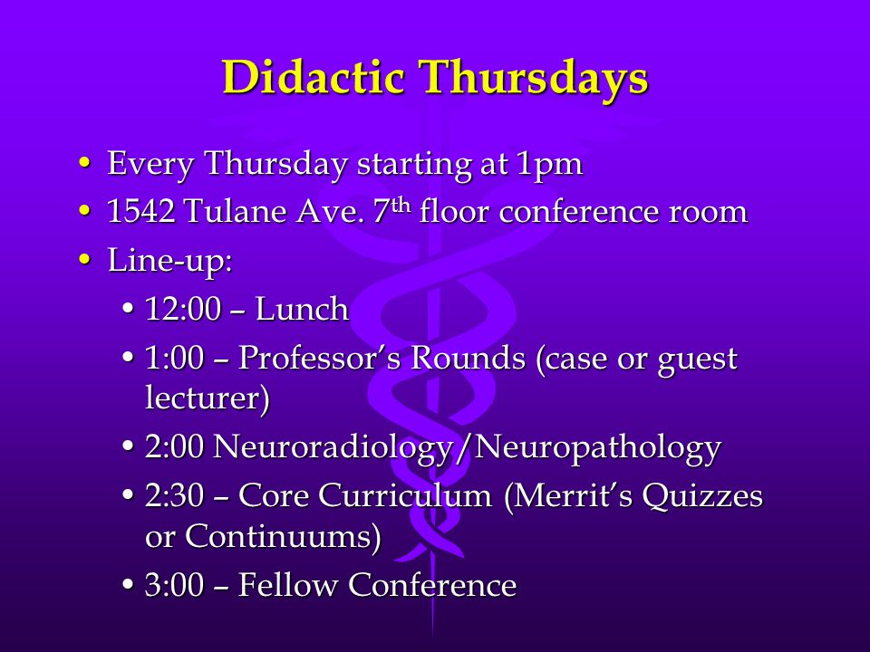 Didactic Thursdays Every Thursday starting at 1pmEvery Thursday starting at 1pm 1542 Tulane Ave.