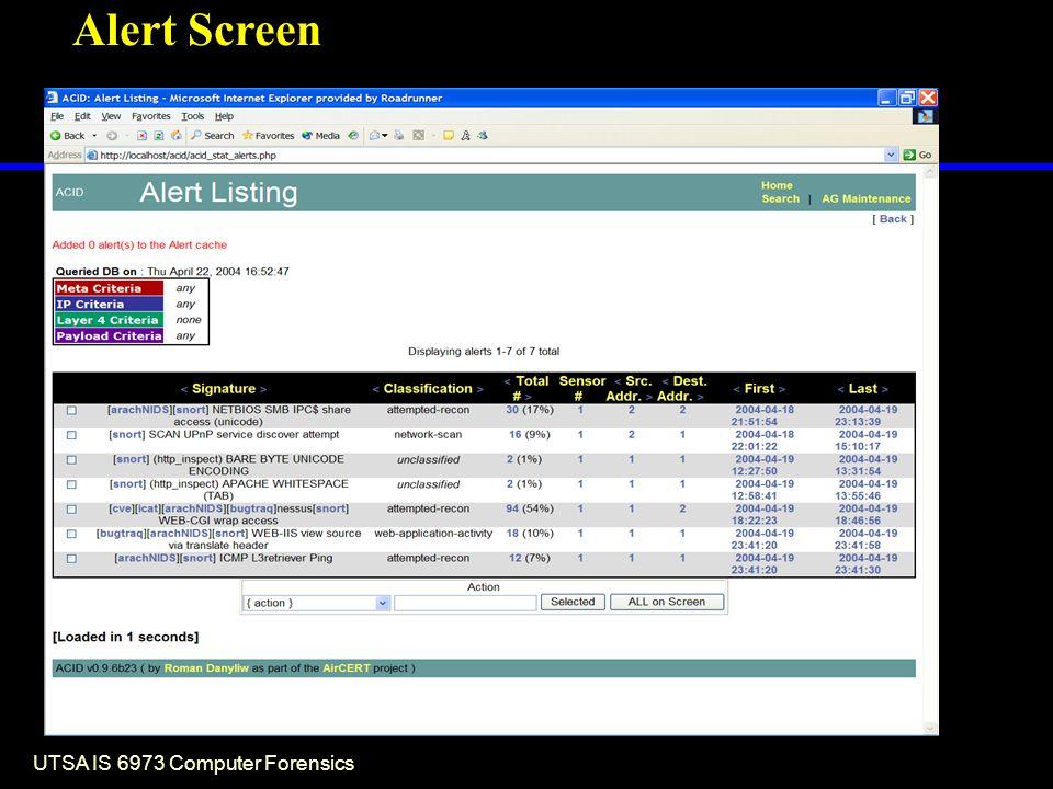 UTSA IS 6973 Computer Forensics Alert Screen