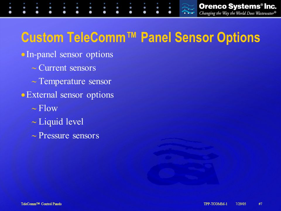 TeleComm™ Control PanelsTPP-TCOMM-17/29/05#7 Custom TeleComm™ Panel Sensor Options  In-panel sensor options  Current sensors  Temperature sensor 