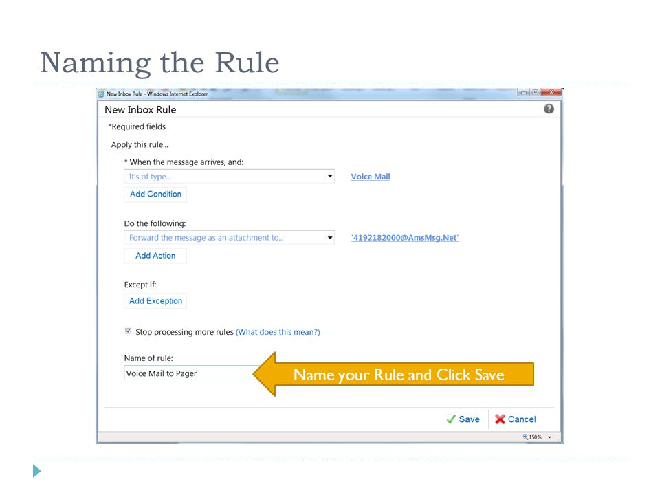 Naming the Rule Name your Rule and Click Save