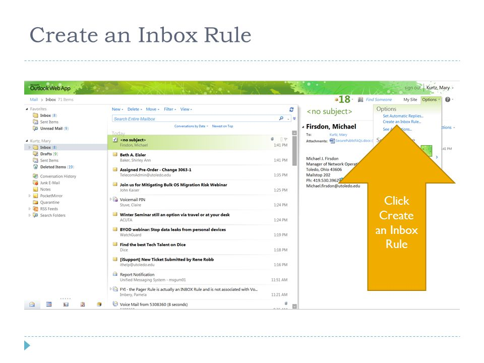 Create an Inbox Rule Click Create an Inbox Rule
