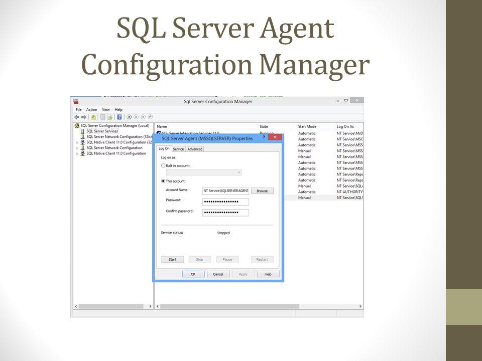 SQL Server Agent Configuration Manager