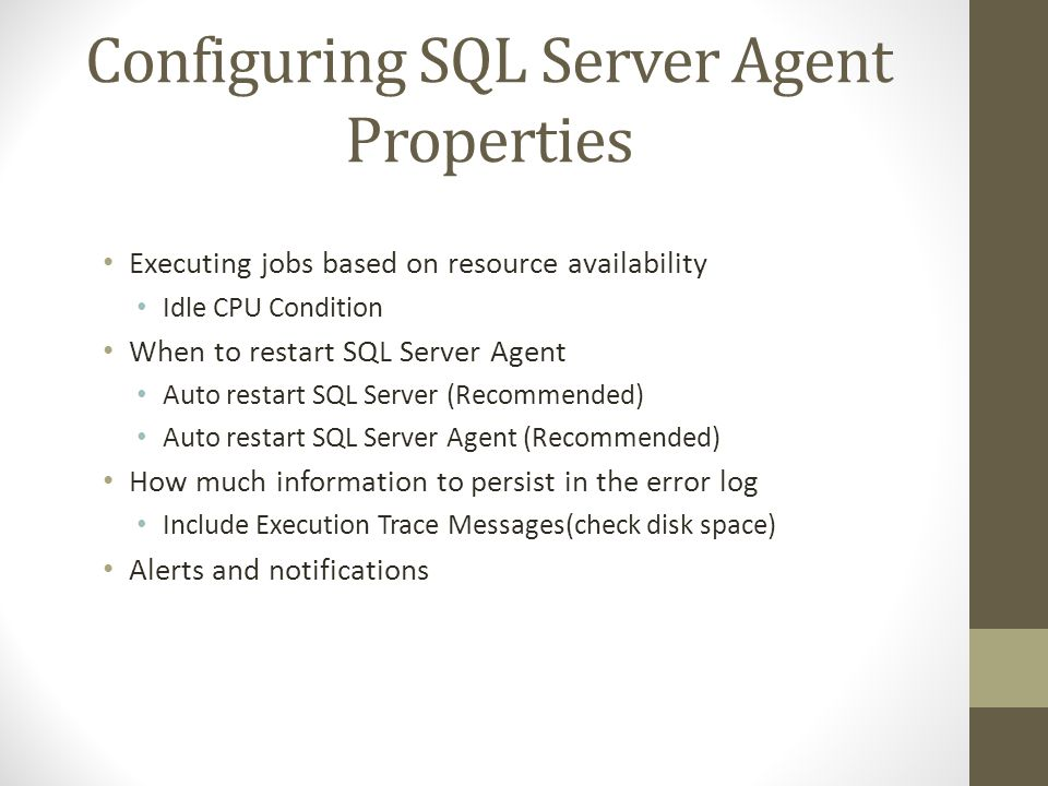 Configuring SQL Server Agent Properties