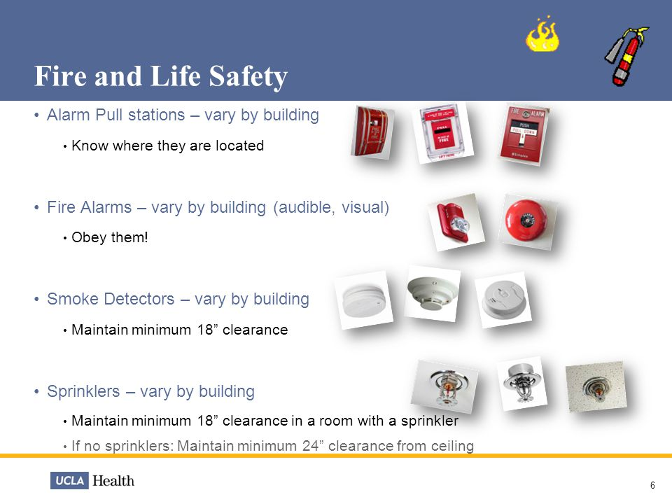Fire and Life Safety Alarm Pull stations – vary by building Know where they are located Fire Alarms – vary by building (audible, visual) Obey them! Sm