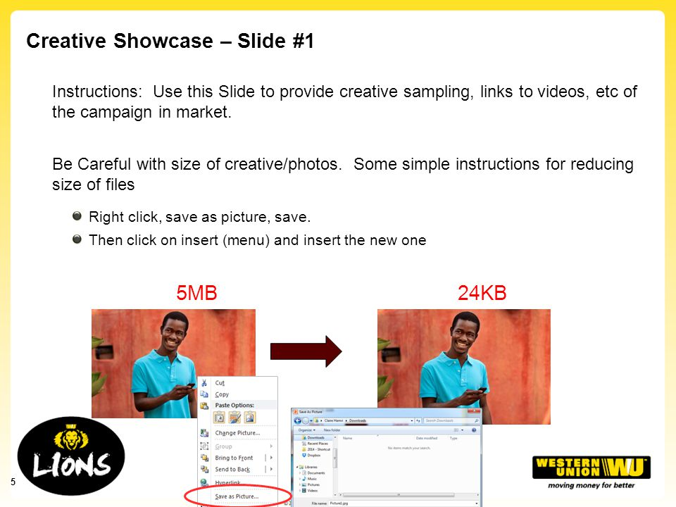 Creative Showcase – Slide #1 Instructions: Use this Slide to provide creative sampling, links to videos, etc of the campaign in market.