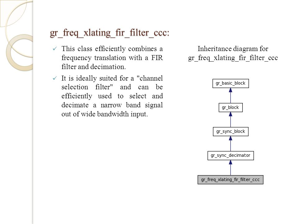 gr_freq_xlating_fir_filter_ccc: This class efficiently combines a frequency translation with a FIR filter and decimation.