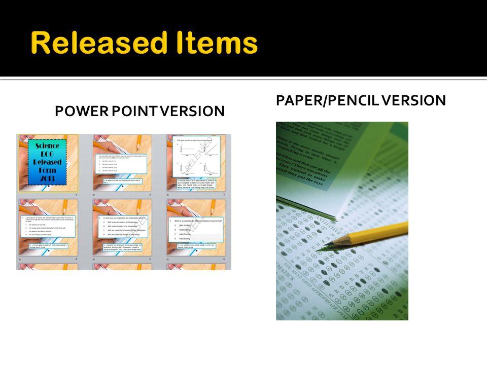 POWER POINT VERSION PAPER/PENCIL VERSION