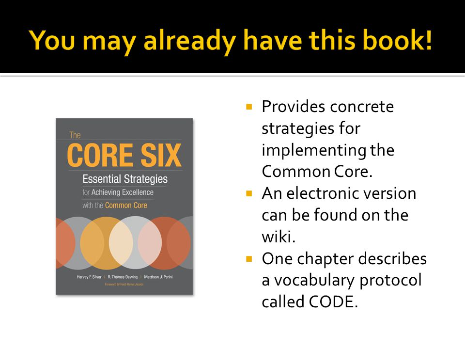  Provides concrete strategies for implementing the Common Core.