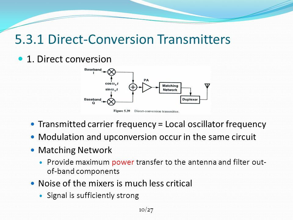 10/27 5.3.1 Direct-Conversion Transmitters 1.
