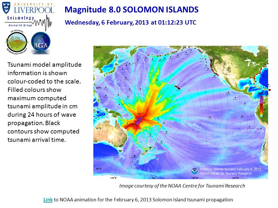 Magnitude 8.0 SOLOMON ISLANDS Wednesday, 6 February, 2013 at 01:12:23 UTC Tsunami model amplitude information is shown colour-coded to the scale. Fill