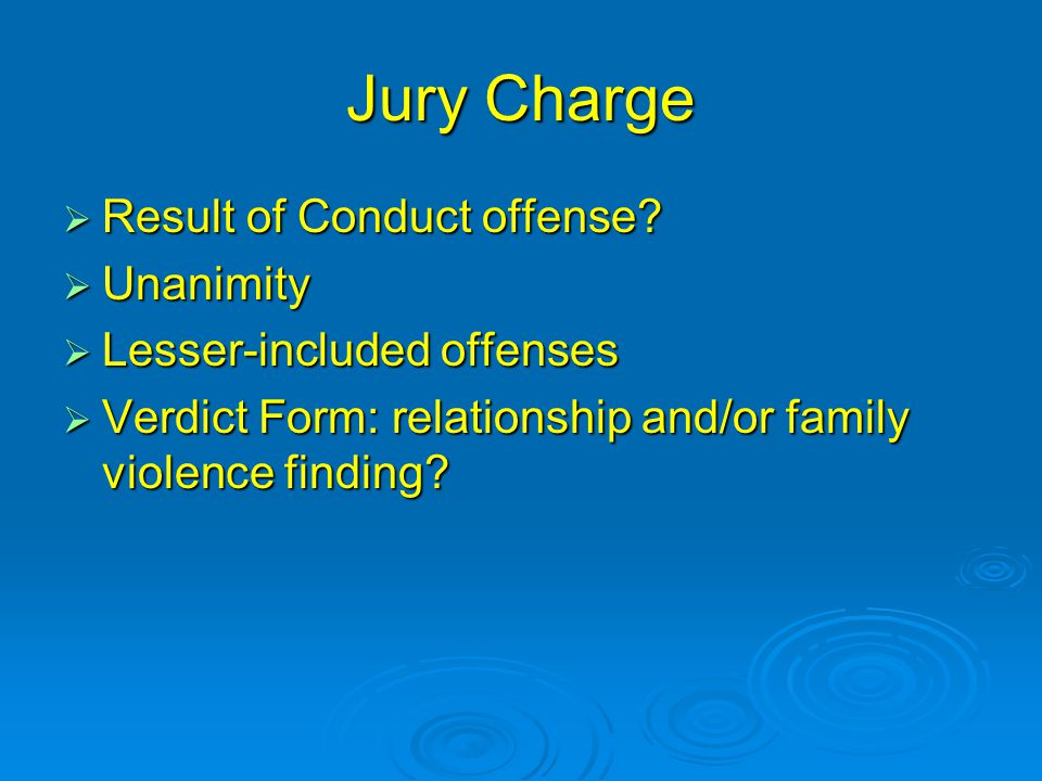 Jury Charge  Result of Conduct offense.