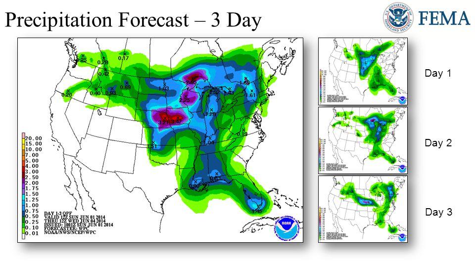 Precipitation Forecast – 3 Day Day 1 Day 2 Day 3