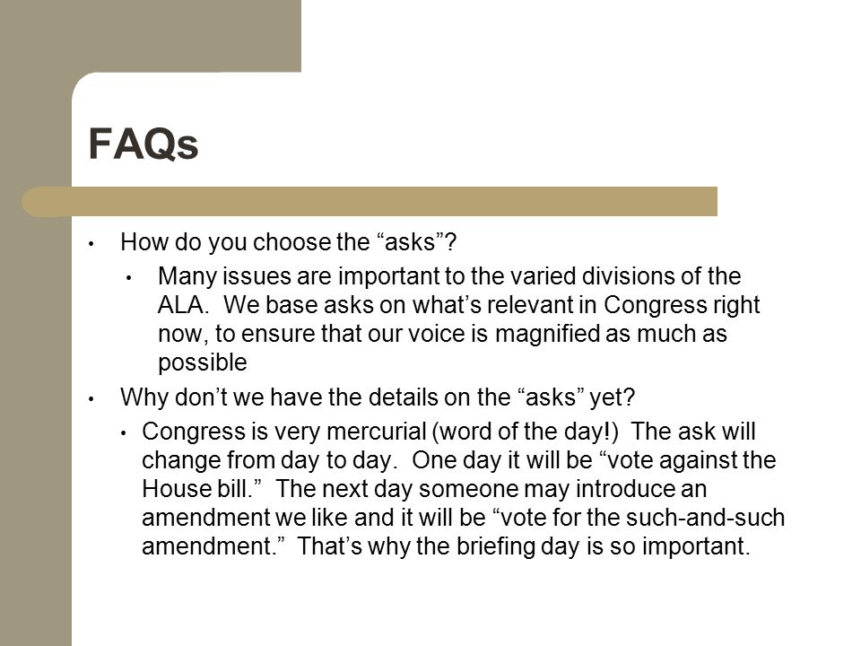 FAQs How do you choose the asks . Many issues are important to the varied divisions of the ALA.