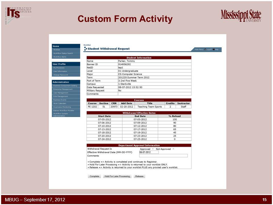 Custom Form Activity 15 MBUG – September 17, 2012